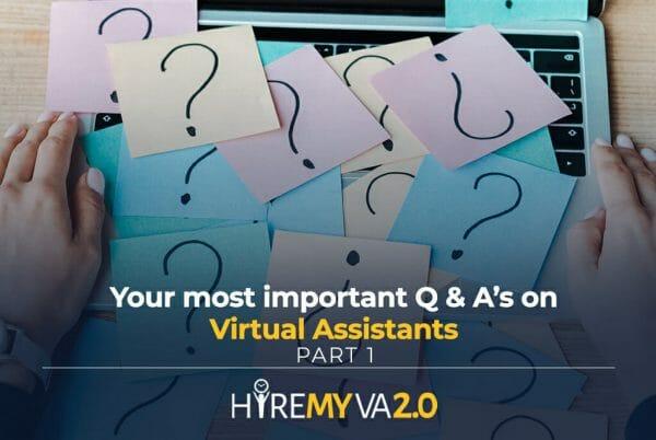 hmva blog your most important q a's on virtual assistants part 1
