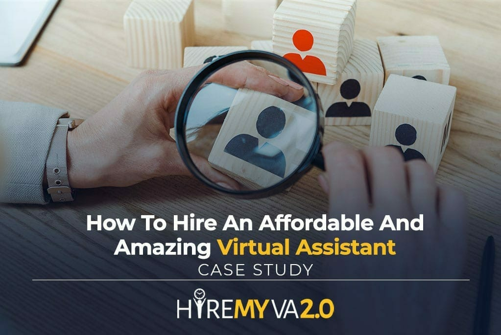 hva blog how to hire an affordable and amazing virtual assistant case study