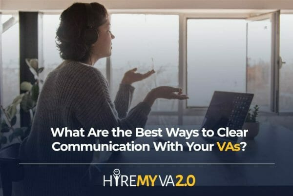 hva blog image what are the best ways to clear communication with your vas