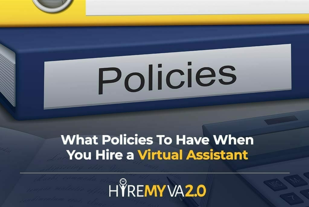 hva blog what policies to have when you hire a virtual assistant image