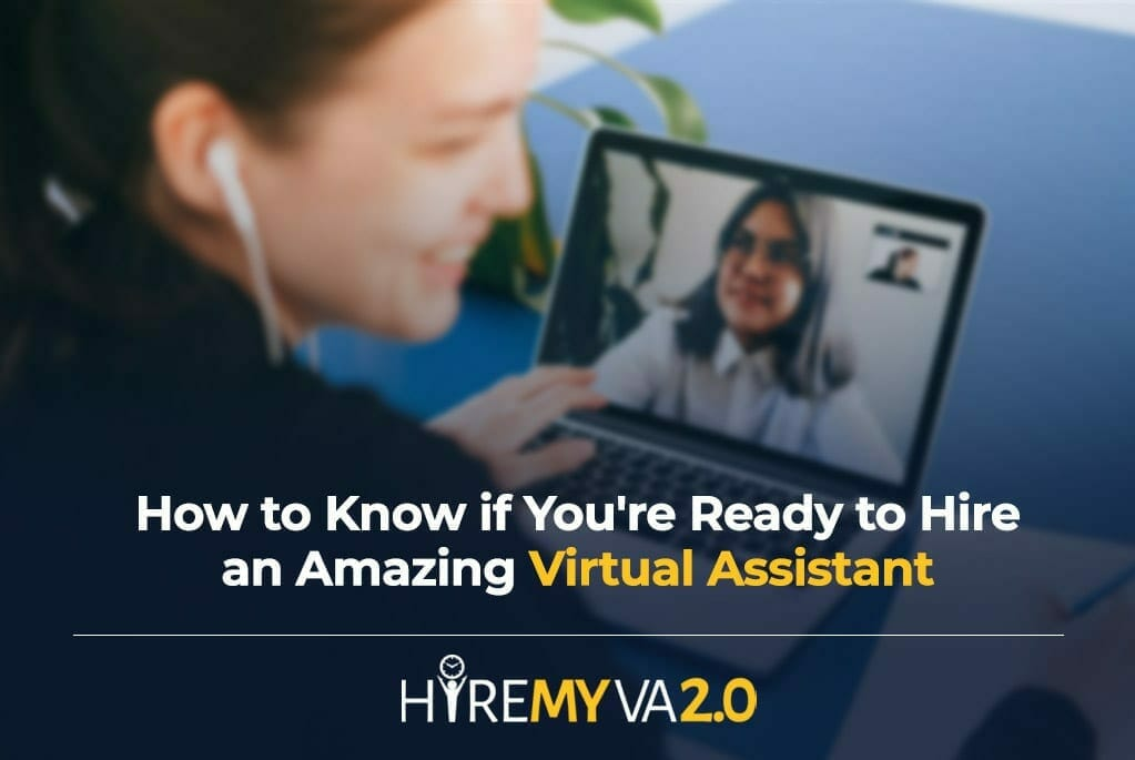 hva blog image how to know if youre ready to hire an amazing virtual assistant