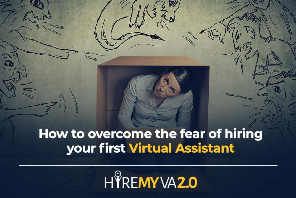 hva blog image how to overcome the fear of hiring your first virtual assistant